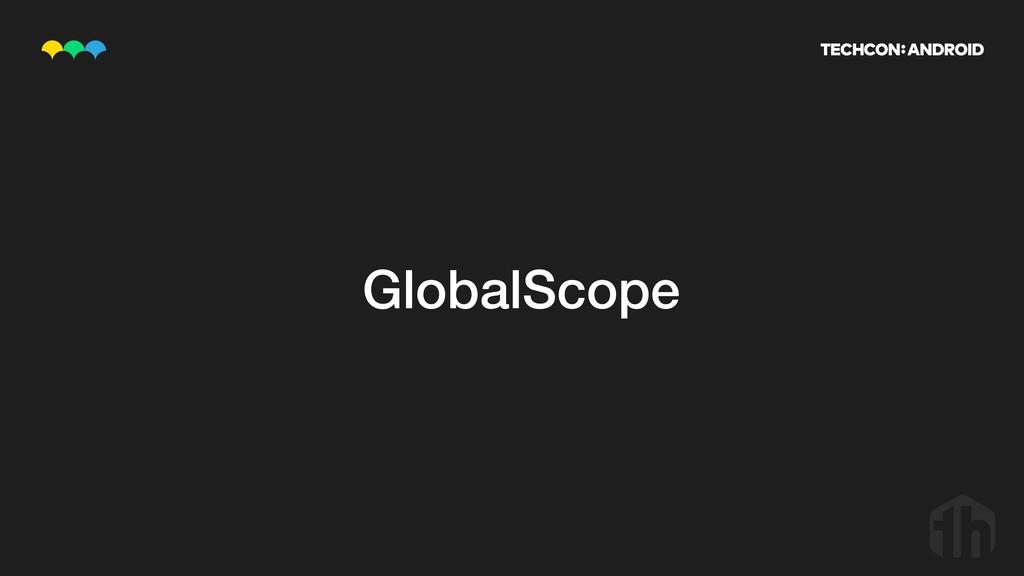 GlobalScope
