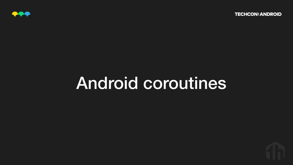 Android coroutines