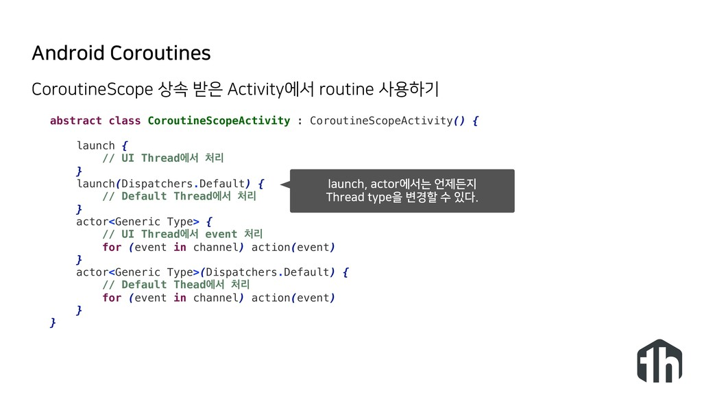 Android Coroutines abstract class CoroutineScop...