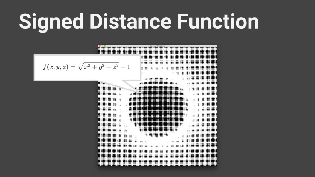 Signed Distance Function