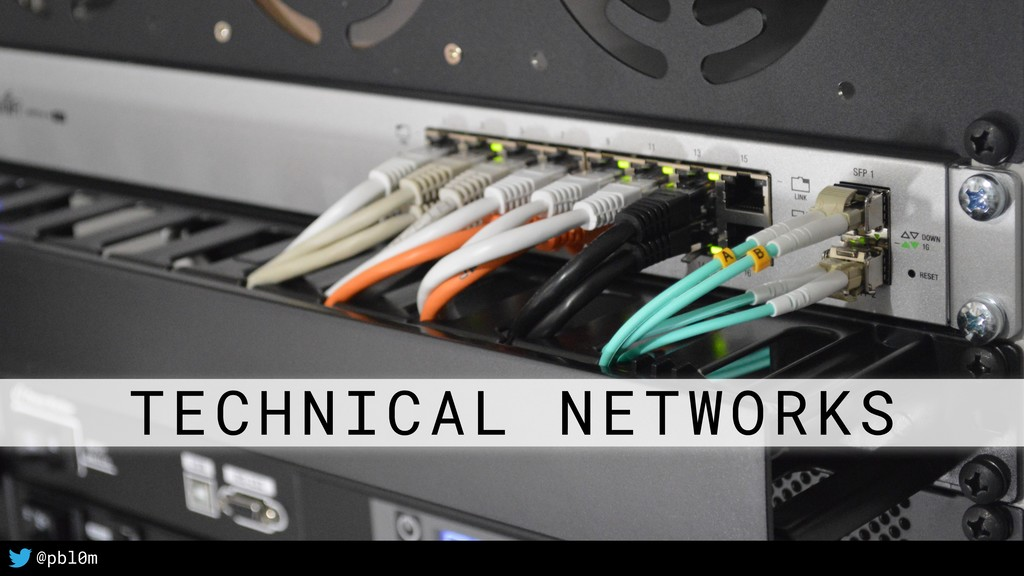 2 @pbl0m TECHNICAL NETWORKS