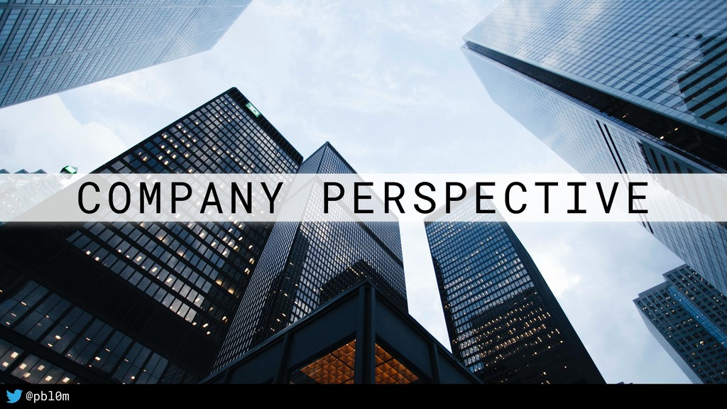 26 @pbl0m COMPANY PERSPECTIVE