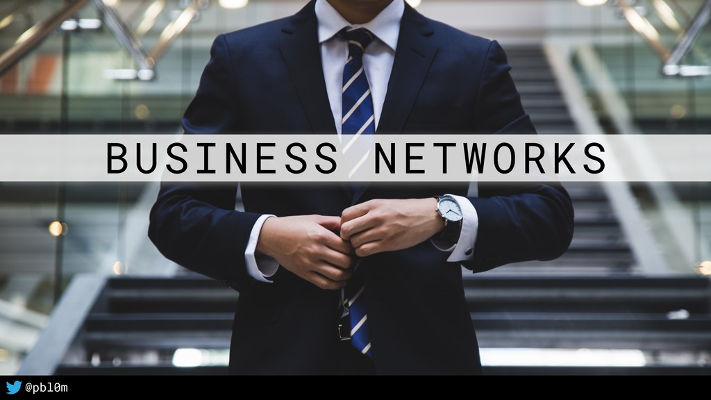 6 @pbl0m BUSINESS NETWORKS