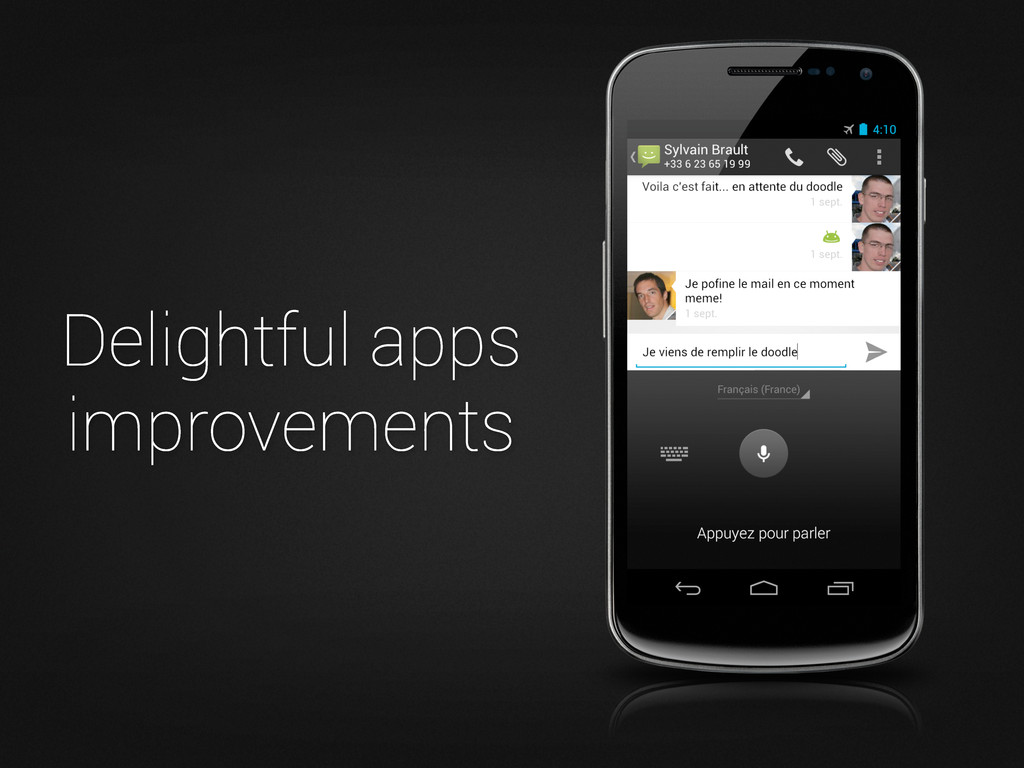 Delightful apps improvements