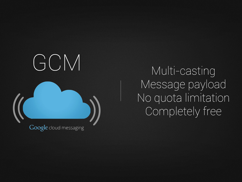 GCM Multi-casting Message payload No quota limi...
