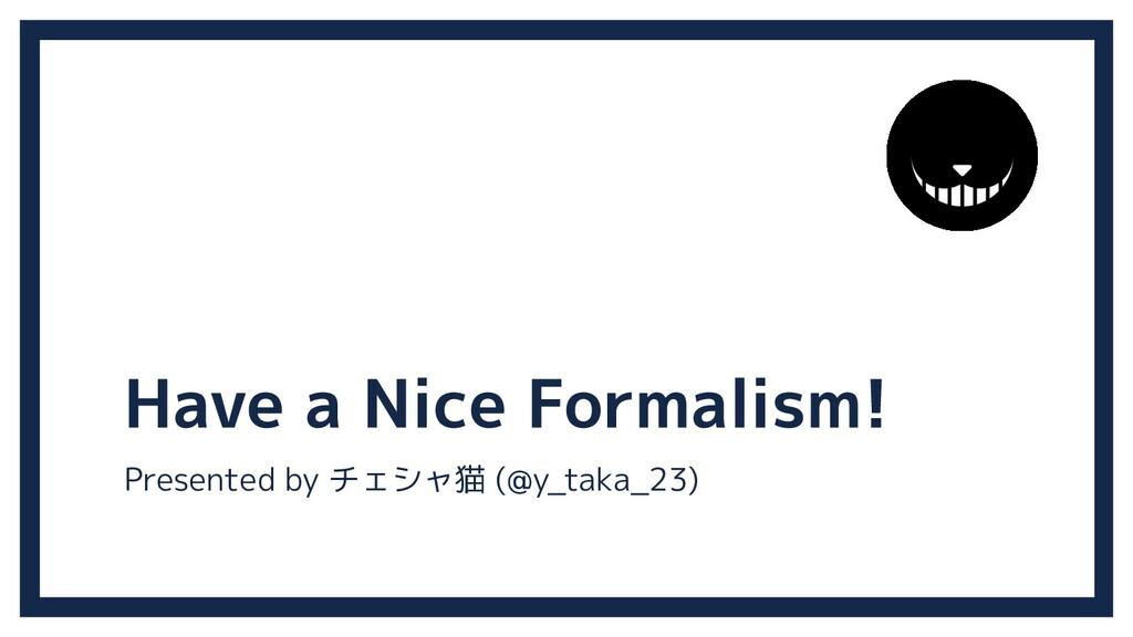 Presented by チェシャ猫 (@y_taka_23)