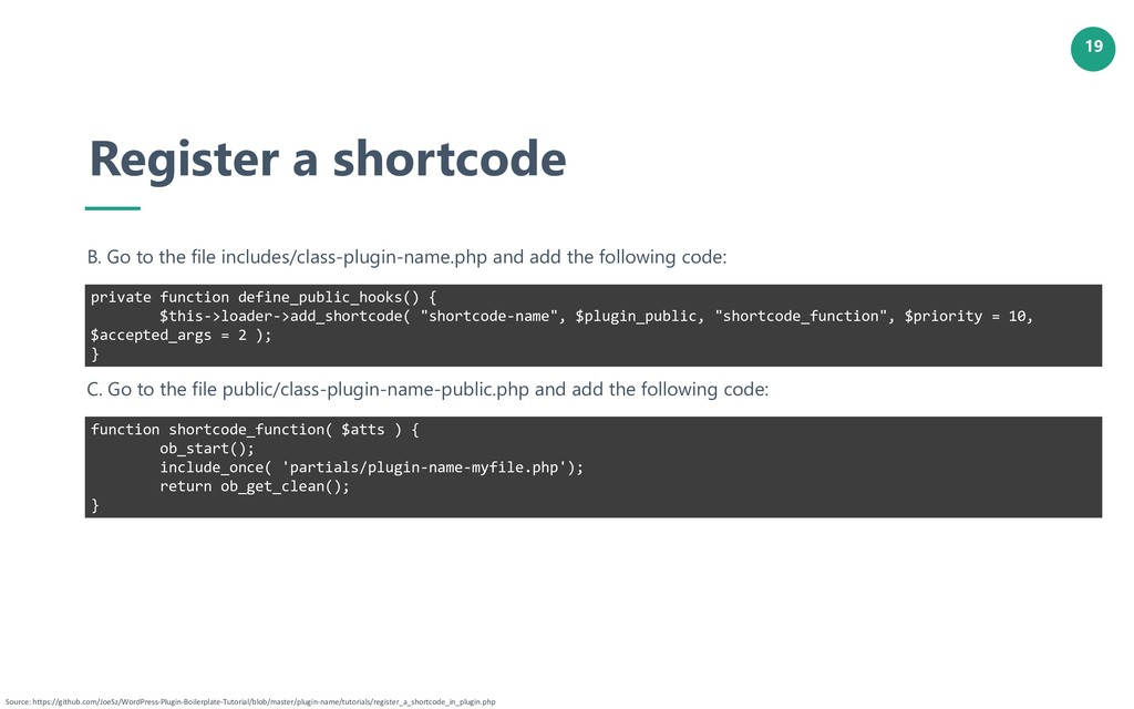 19 Register a shortcode B. Go to the file inclu...