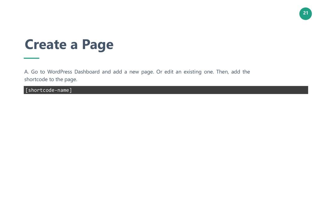 21 Create a Page A. Go to WordPress Dashboard a...