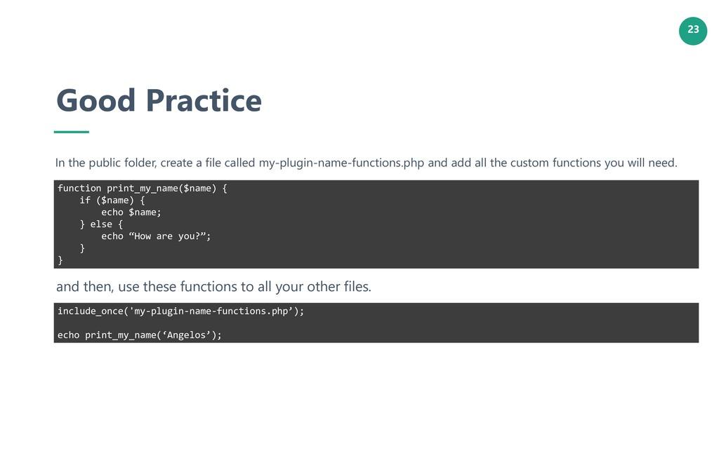 23 Good Practice In the public folder, create a...