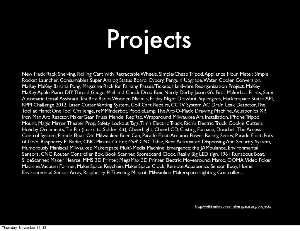 Projects http://wiki.milwaukeemakerspace.org/pr...