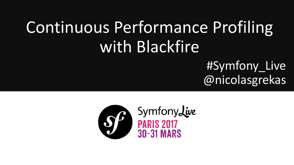 Continuous Performance Profiling with Blackfire...