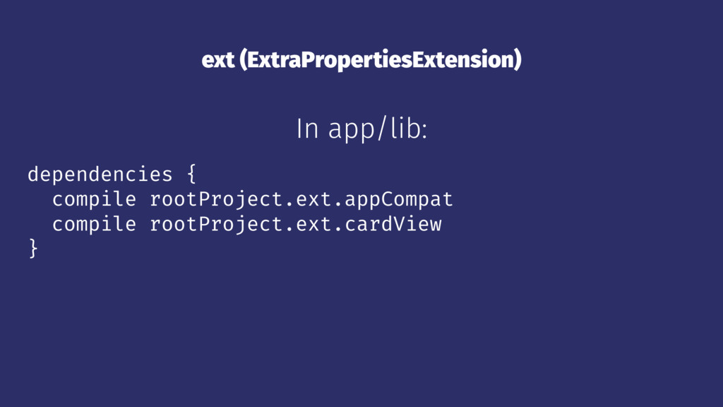 ext (ExtraPropertiesExtension) In app/lib: depe...