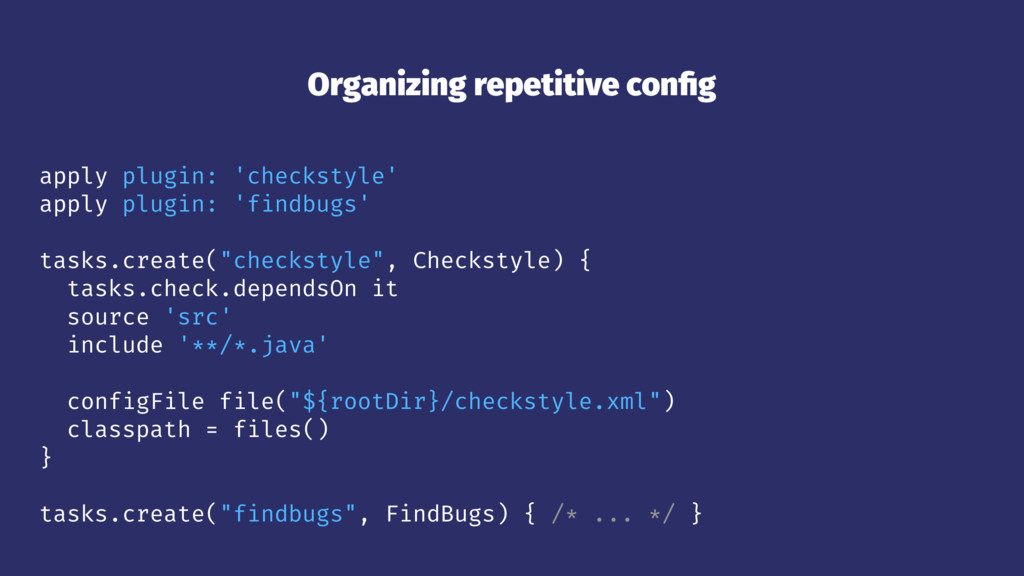 Organizing repetitive config apply plugin: 'chec...