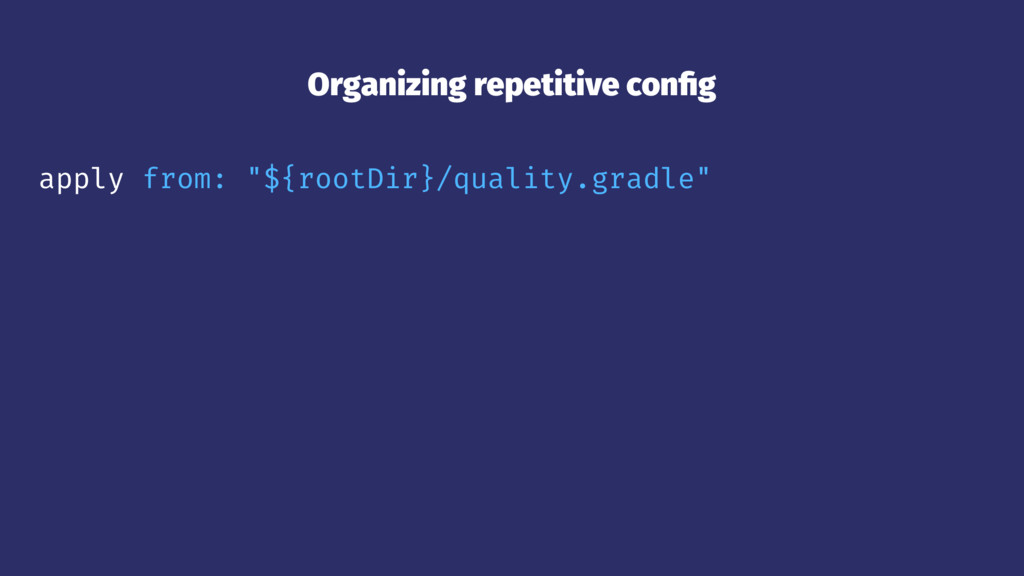 "Organizing repetitive config apply from: ""${root..."