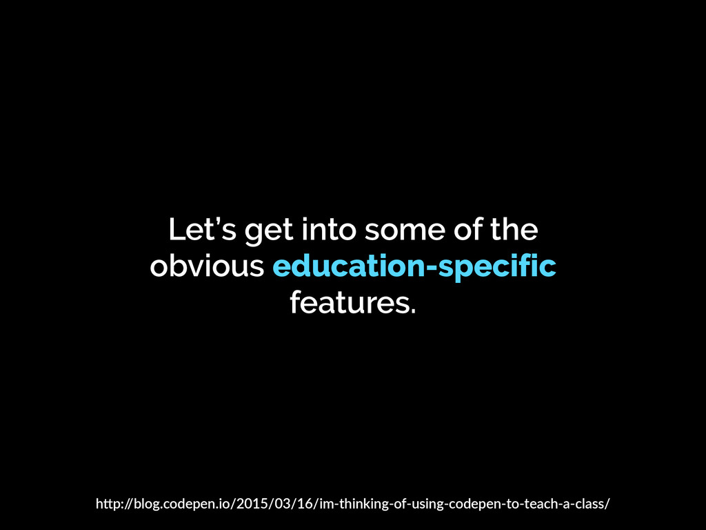 Let's get into some of the obvious education-sp...
