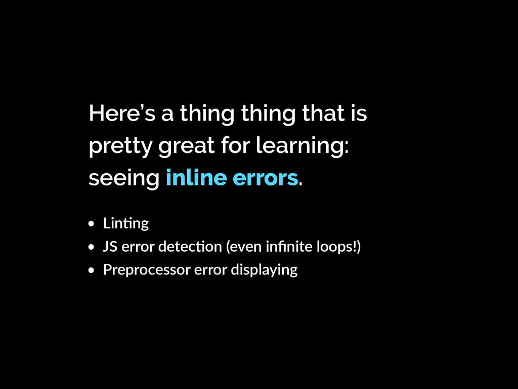 • LinKng • JS error detecKon (even infinite loop...