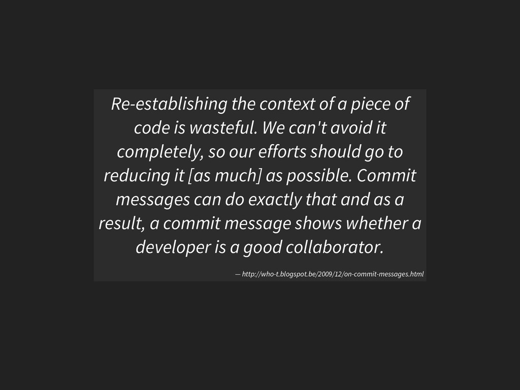 Re-establishing the context of a piece of code ...