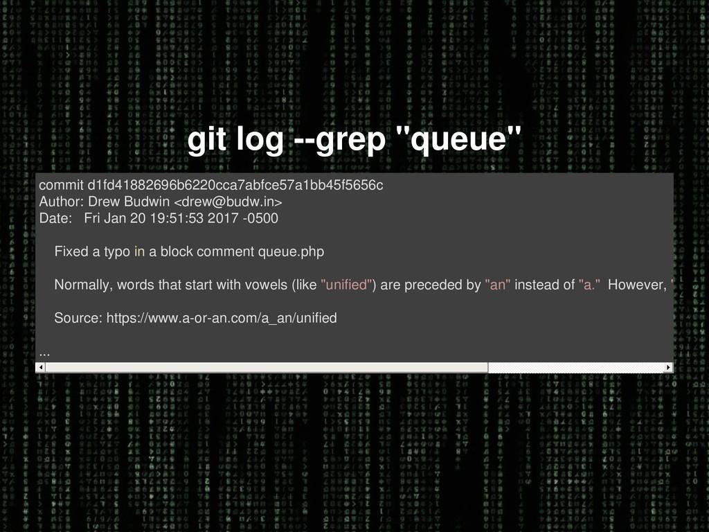 "git log --grep ""queue"" commit d1fd41882696b6220..."