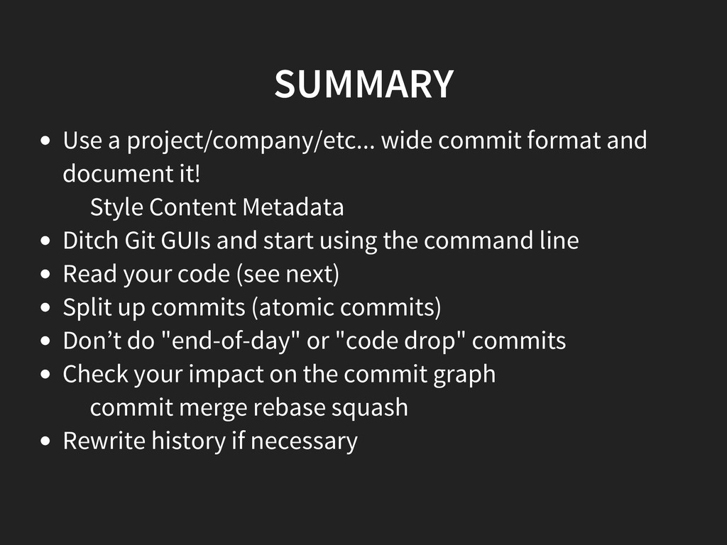 SUMMARY Use a project/company/etc... wide commi...