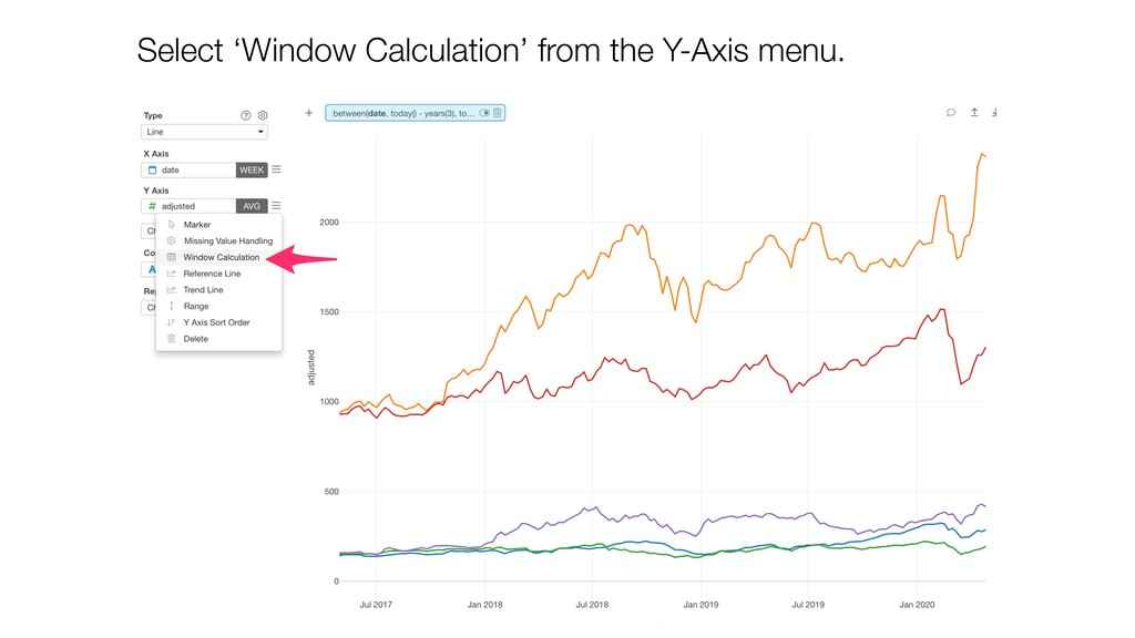 Select 'Window Calculation' from the Y-Axis men...