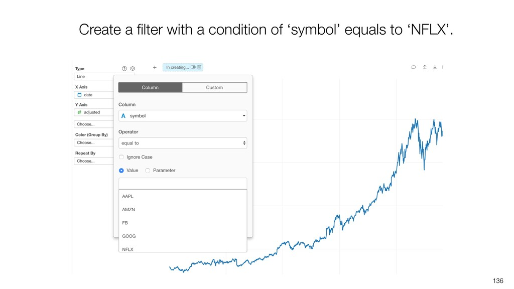 136 Create a filter with a condition of 'symbol'...