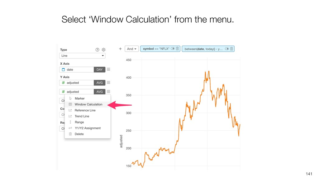 141 Select 'Window Calculation' from the menu.