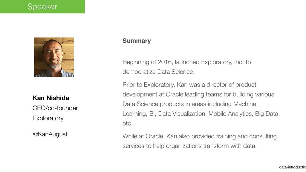 data-introductio Kan Nishida CEO/co-founder Exp...