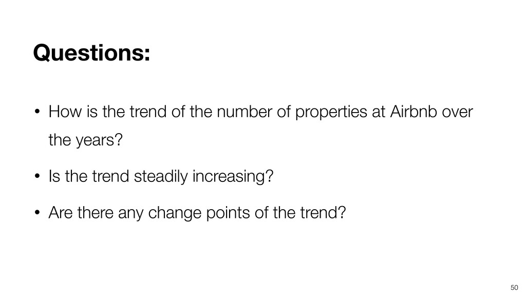 50 • How is the trend of the number of properti...