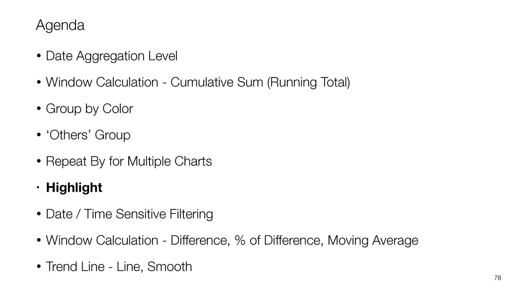 Agenda • Date Aggregation Level • Window Calcul...