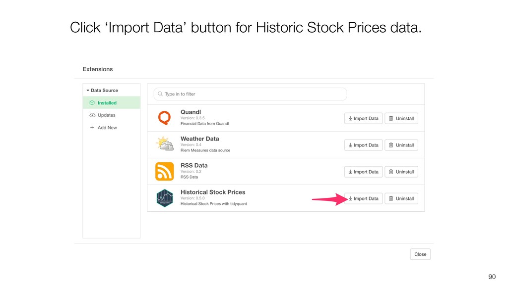 90 Click 'Import Data' button for Historic Stoc...