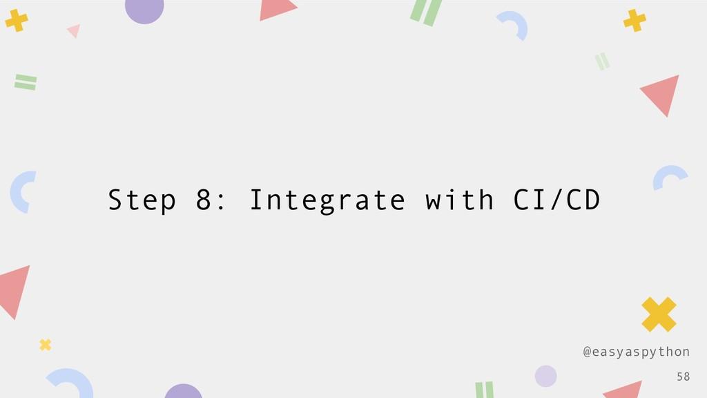 @easyaspython Step 8: Integrate with CI/CD !58