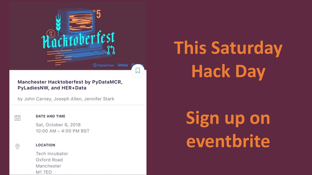 This Saturday Hack Day Sign up on eventbrite