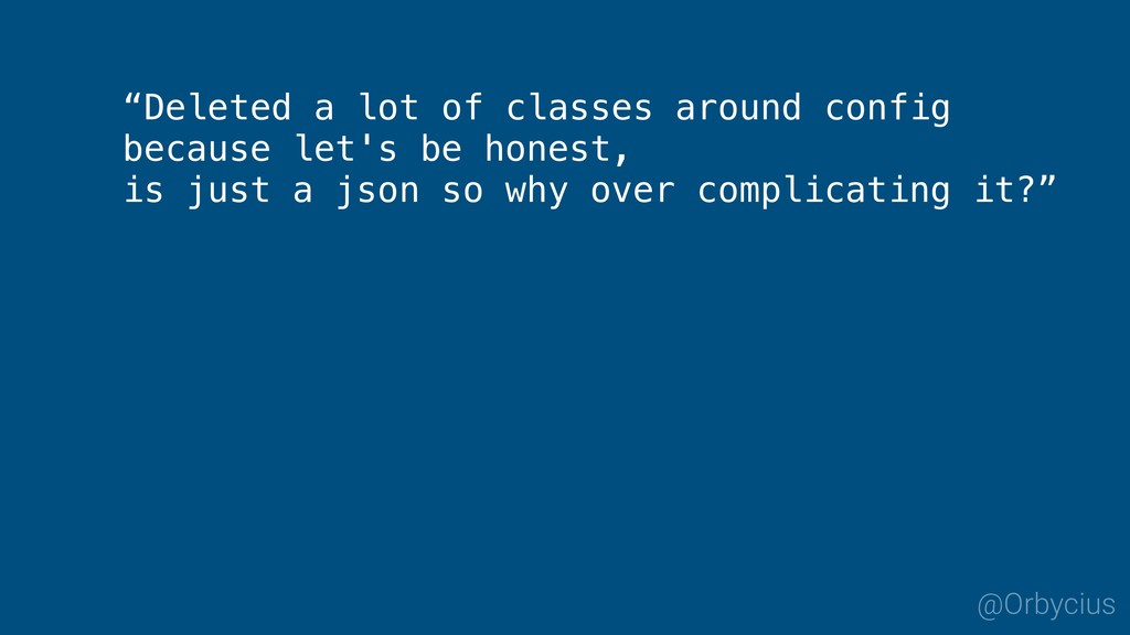 """@Orbycius """"Deleted a lot of classes around conf..."""