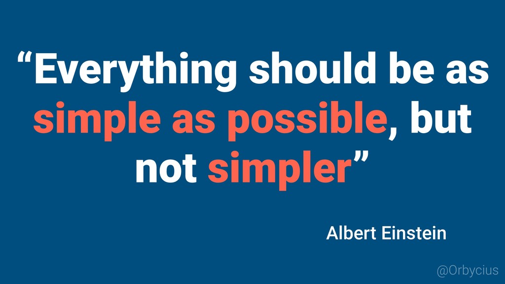 """@Orbycius """"Everything should be as simple as po..."""