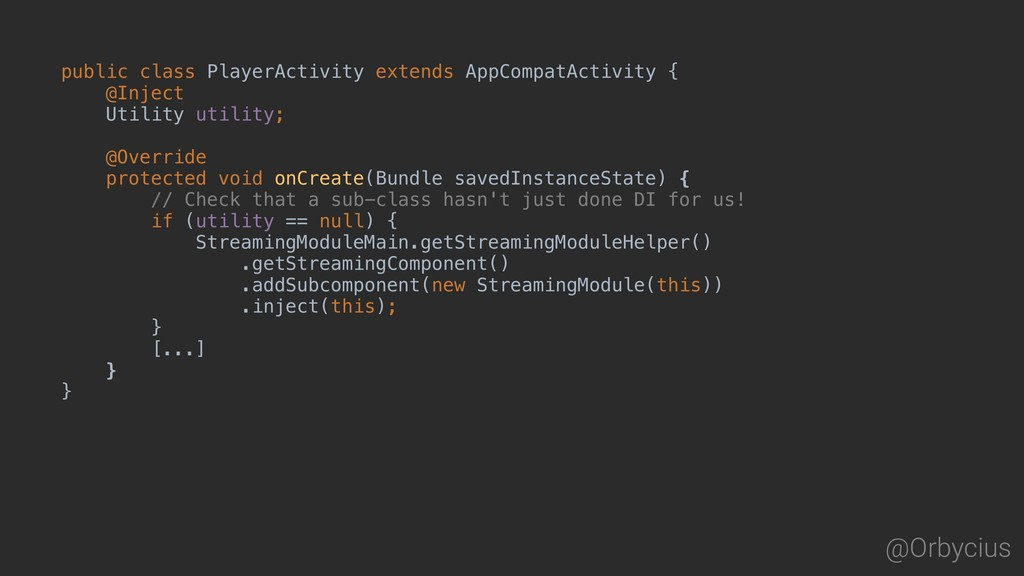 @Orbycius public class PlayerActivity extends A...