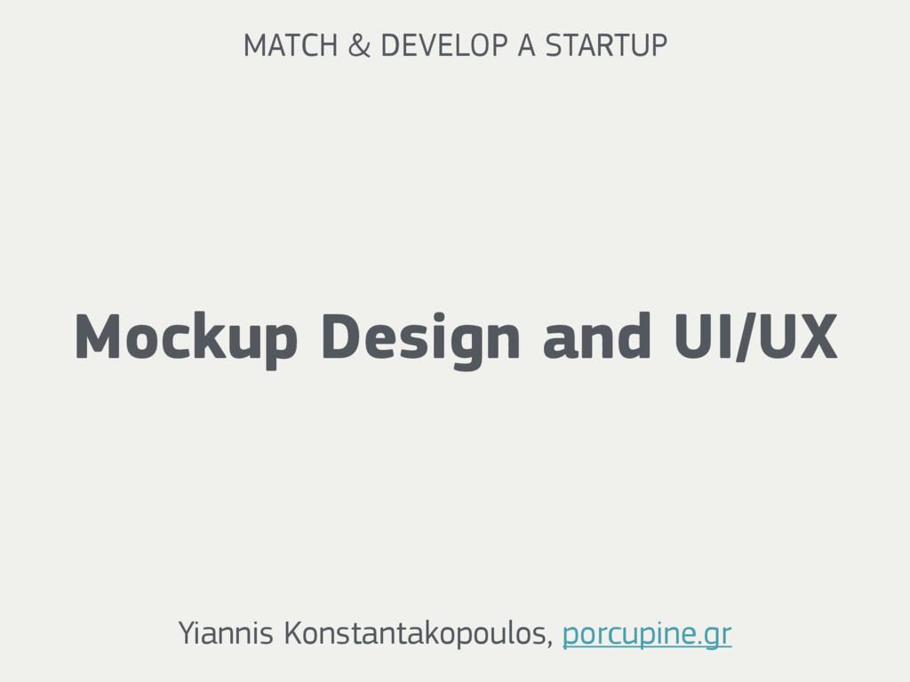 Mockup Design and UI/UX Yiannis Konstantakopoul...