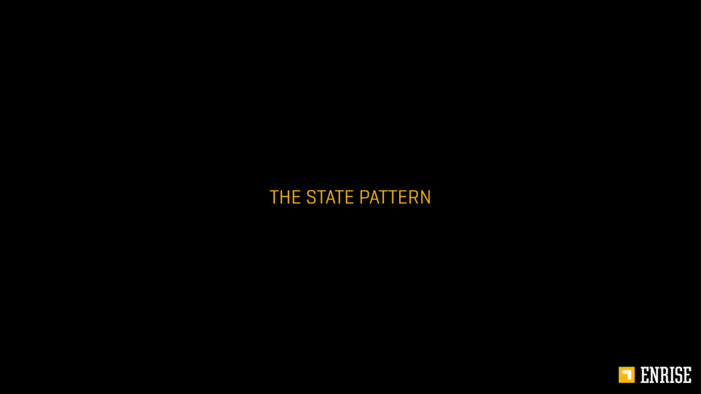 THE STATE PATTERN