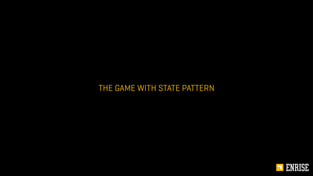 THE GAME WITH STATE PATTERN