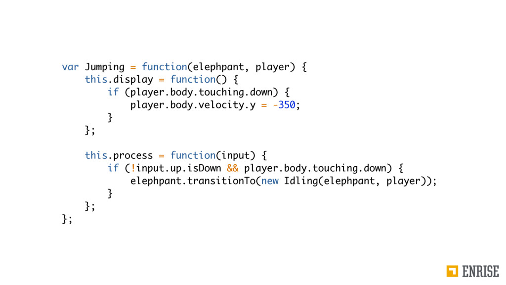 var Jumping = function(elephpant, player) { thi...