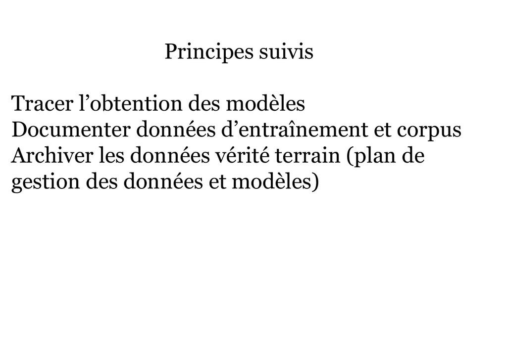 Principes suivis Tracer l'obtention des modèles...
