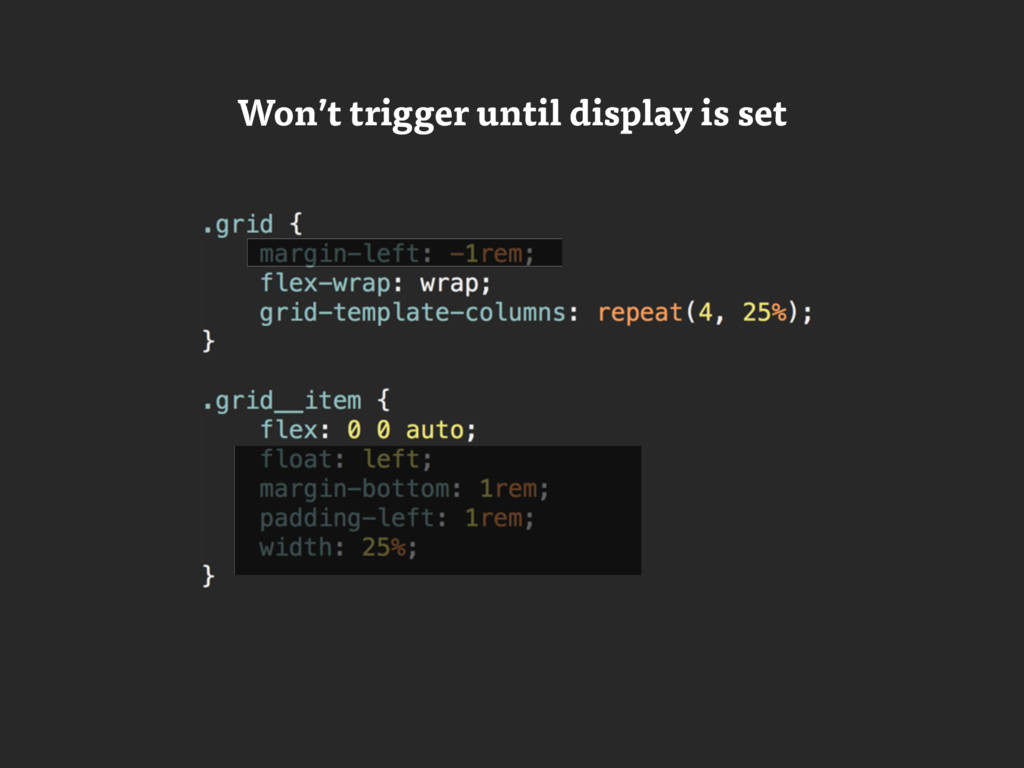 Won't trigger until display is set