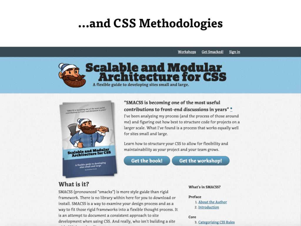 …and CSS Methodologies