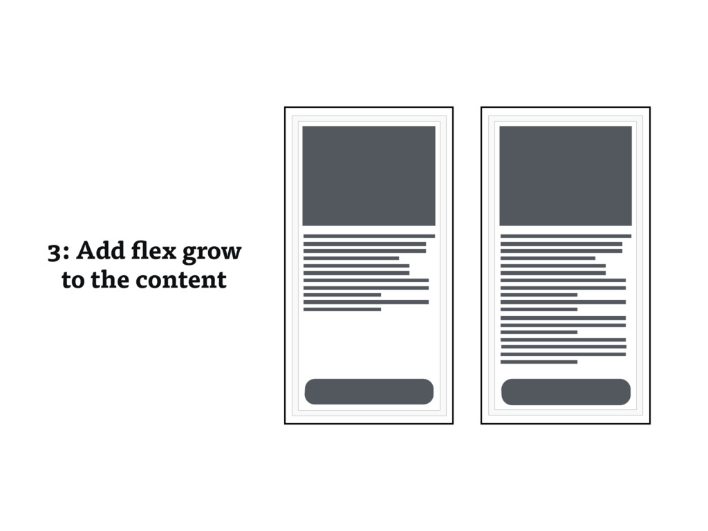 3: Add flex grow to the content