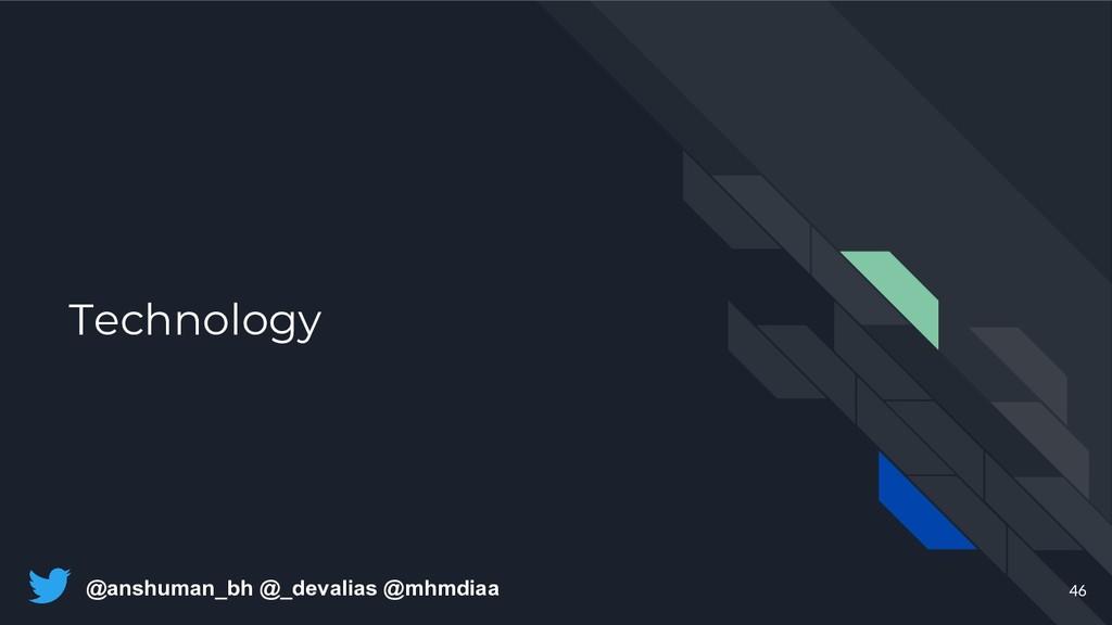 @anshuman_bh @_devalias @mhmdiaa Technology 46
