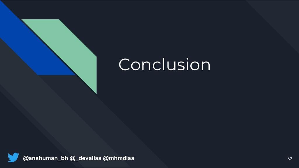 @anshuman_bh @_devalias @mhmdiaa Conclusion 62