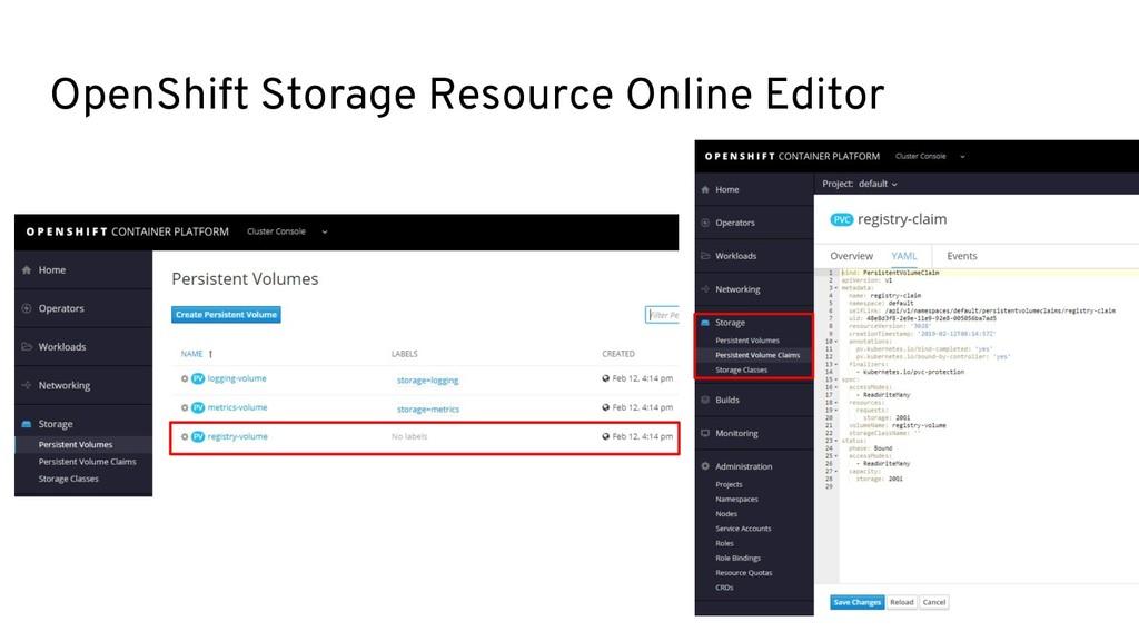 OpenShift Storage Resource Online Editor