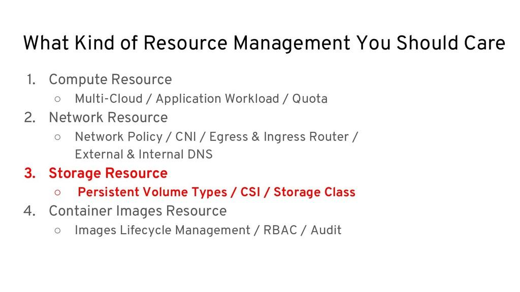 1. Compute Resource ○ Multi-Cloud / Application...
