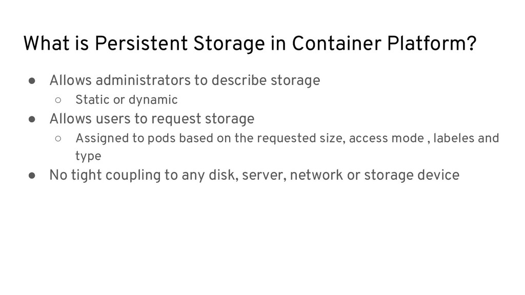 What is Persistent Storage in Container Platfor...