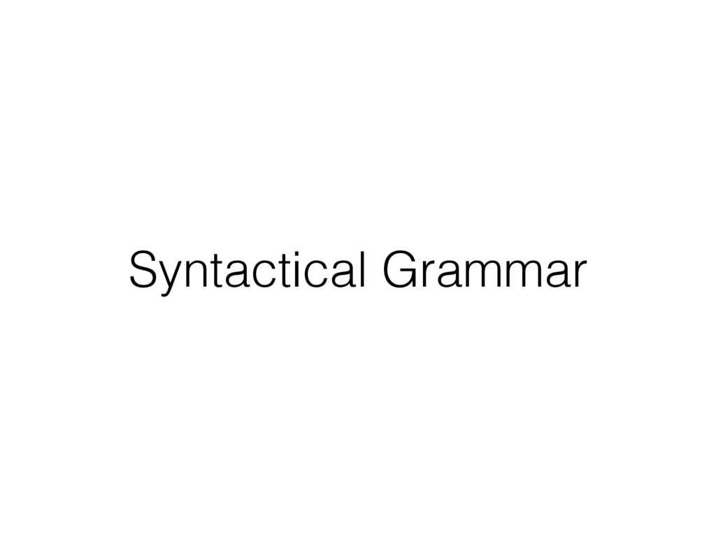 Syntactical Grammar