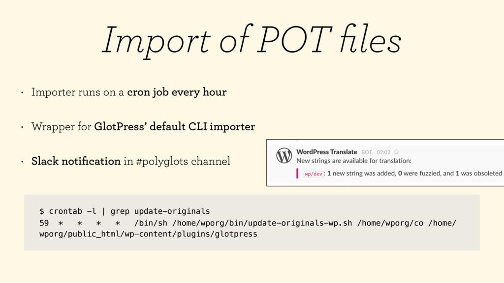 Import of POT files $ crontab -l | grep update-o...